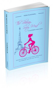 The Skinny, Sexy Mind: The Ultimate French Secret