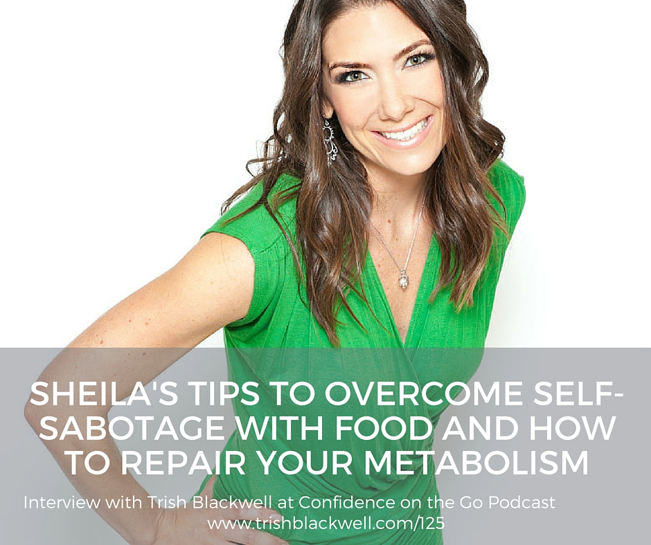 SHEILA'S TIPS TO OVERCOME SELF-SABOTAGE-2