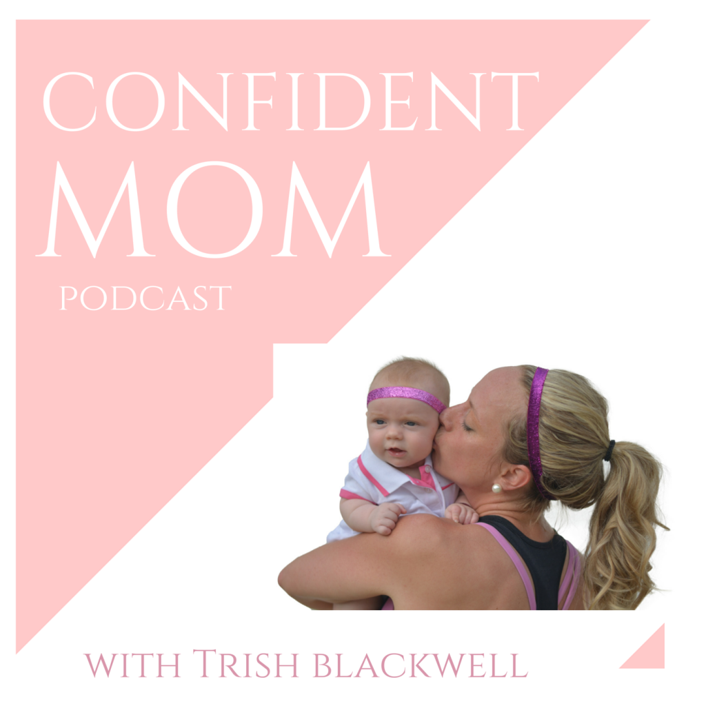 THE CONFIDENTMOM PODCAST-5
