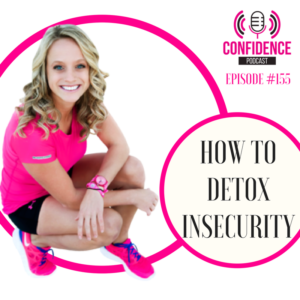 HOW TO DETOX INSECURITY