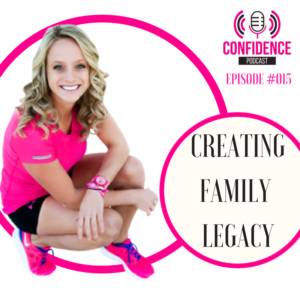 CREATING A FAMILY LEGACY