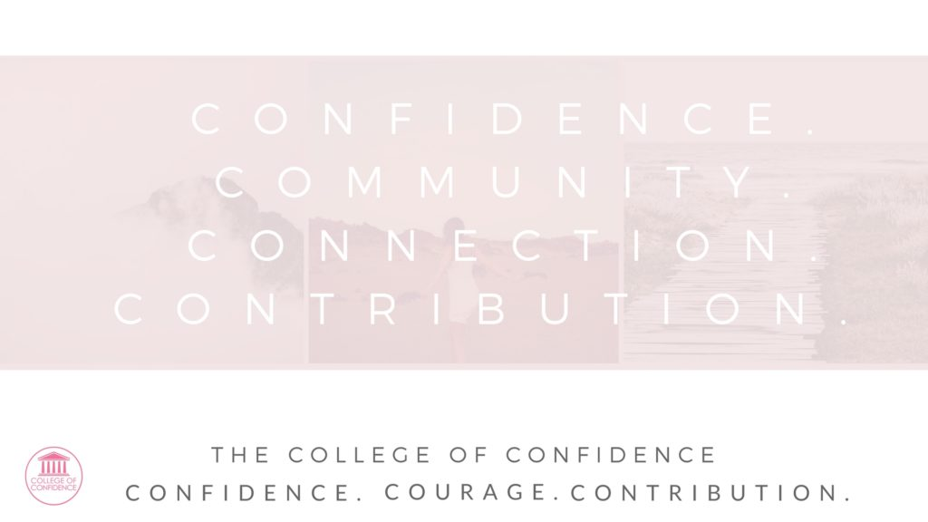 confidence, community, connections and contribution - get all of the coaching services you need all in one spot