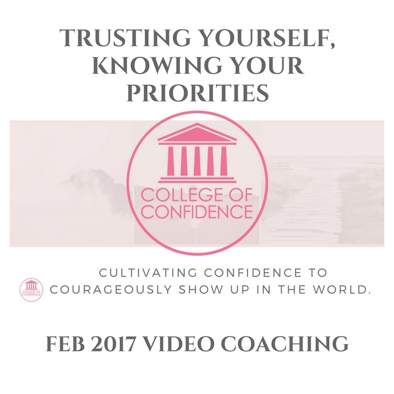 TRUSTING YOURSELF, KNOWING YOUR PRIORITIES