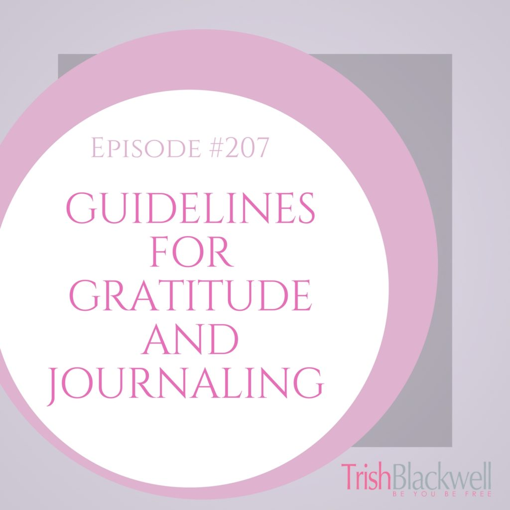 #207: GUIDELINES FOR GRATITUDE AND JOURNALING