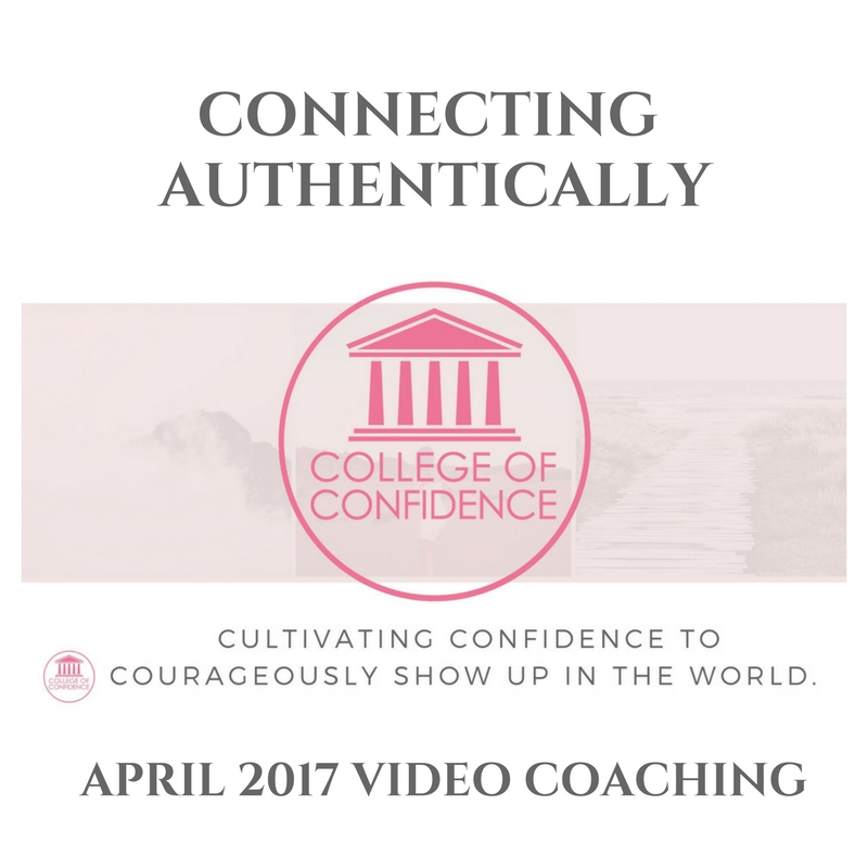 CONNECTING & GROWING IN AUTHENTICITY