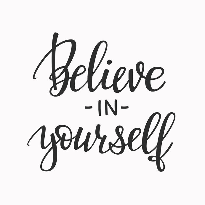 destroy self doubt and believe in yourself more