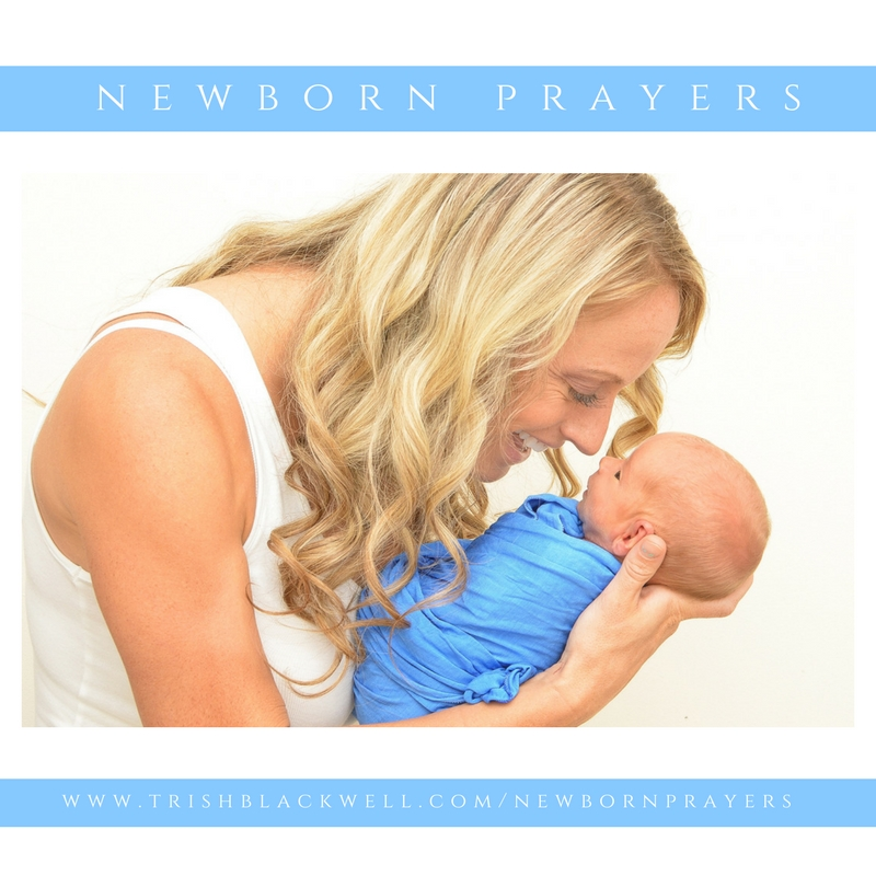 HOW TO PRAY FOR YOUR NEWBORN WITH CONFIDENCE