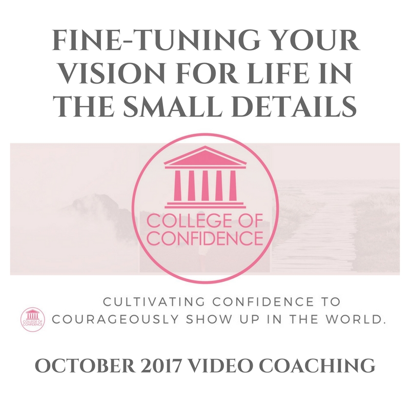 FINE-TUNING YOUR VISION FOR LIFE IN THE SMALL DETAILS
