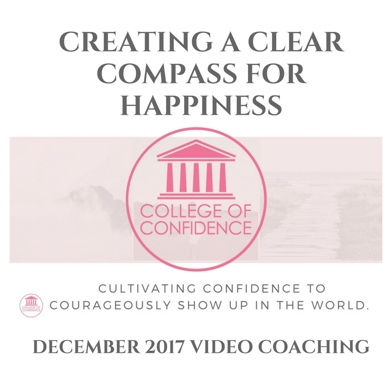 CREATING A CLEAR COMPASS FOR HAPPINESS
