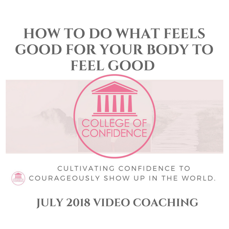 HOW TO DO WHAT FEELS GOOD FOR YOUR BODY TO FEEL GOOD