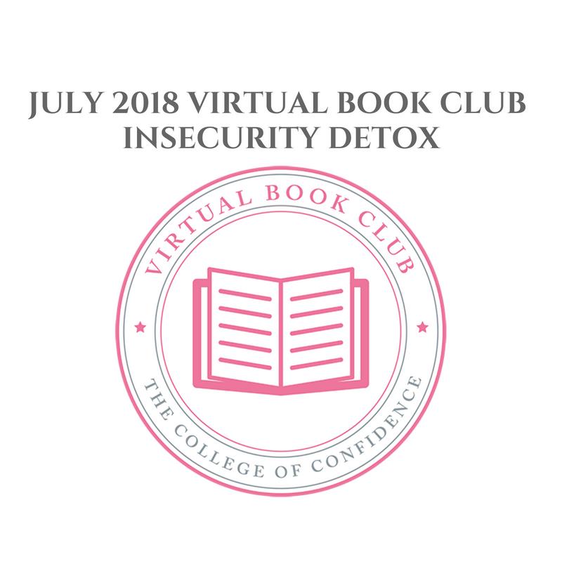 JULY 2018 VIRTUAL BOOK CLUB – INSECURITY DETOX