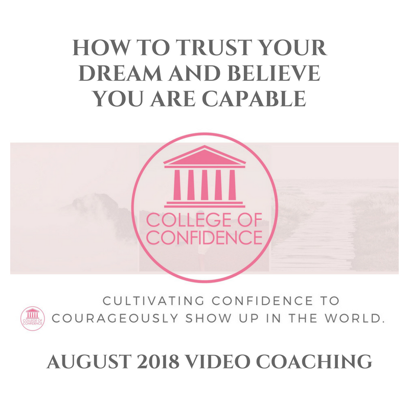 HOW TO TRUST YOUR DREAM AND BELIEVE YOU ARE CAPABLE