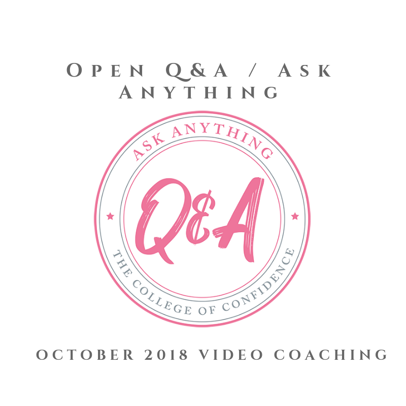 OCTOBER 2018 OPEN Q&A / ASK ANYTHING