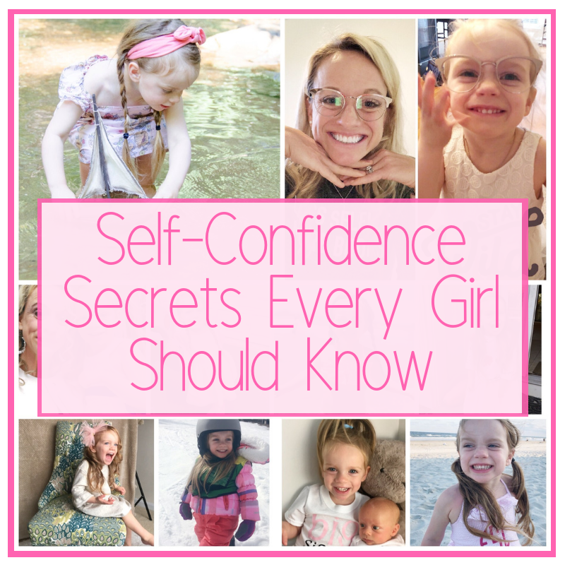 SELF-CONFIDENCE SECRETS EVERY GIRL SHOULD KNOW