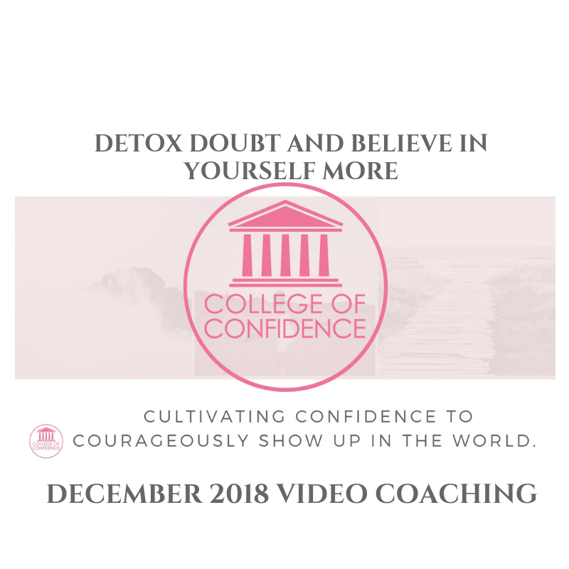 DETOX DOUBT AND BELIEVE IN YOURSELF MORE