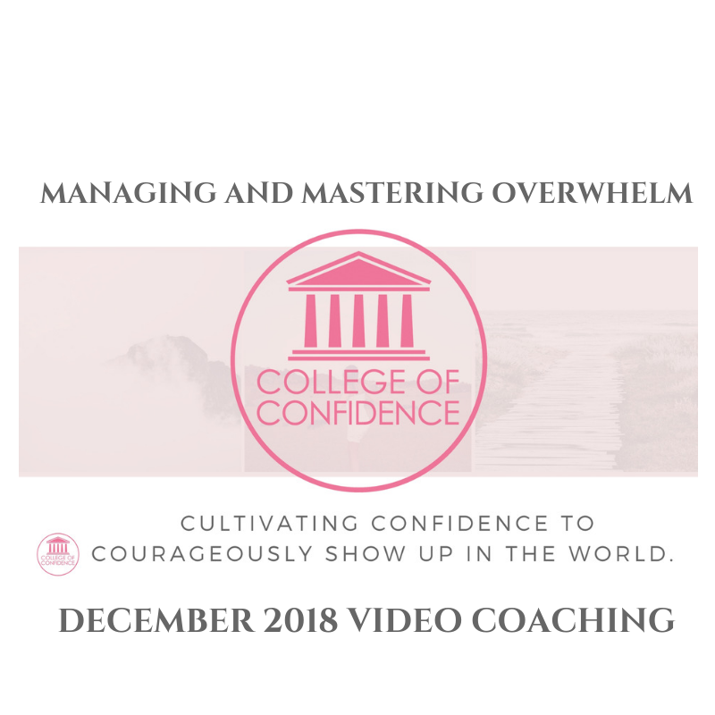 MANAGING AND MASTERING OVERWHELM
