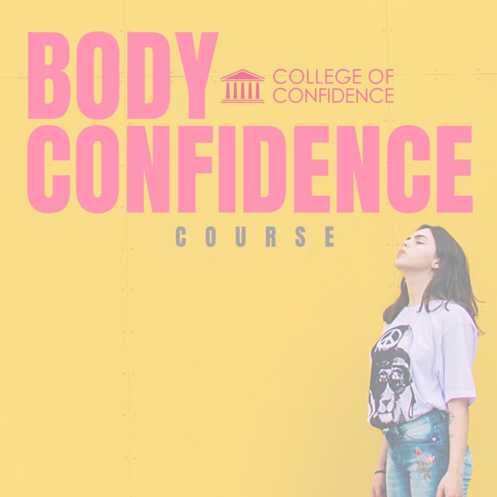 BODY CONFIDENCE COURSE