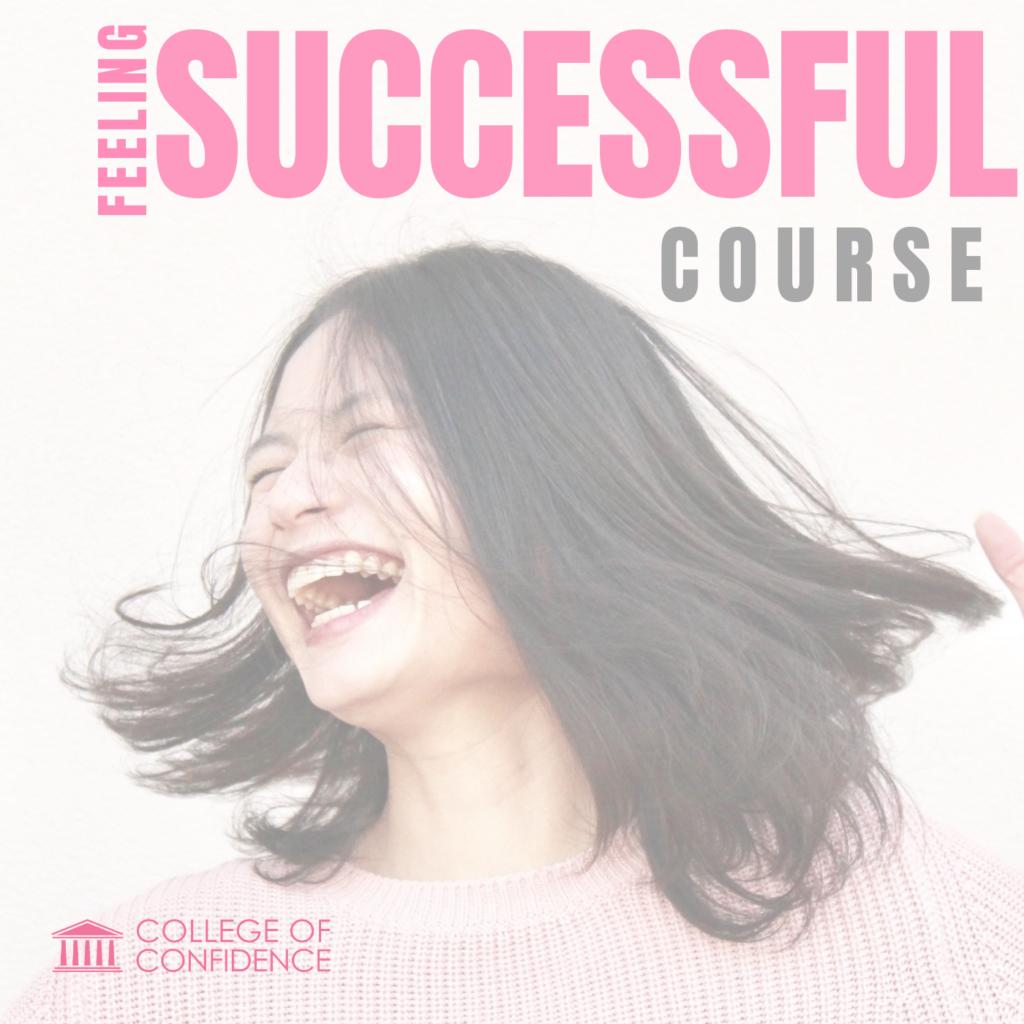 FEELING SUCCESSFUL COURSE