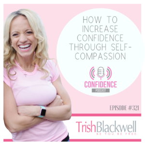 best self confidence podcasts