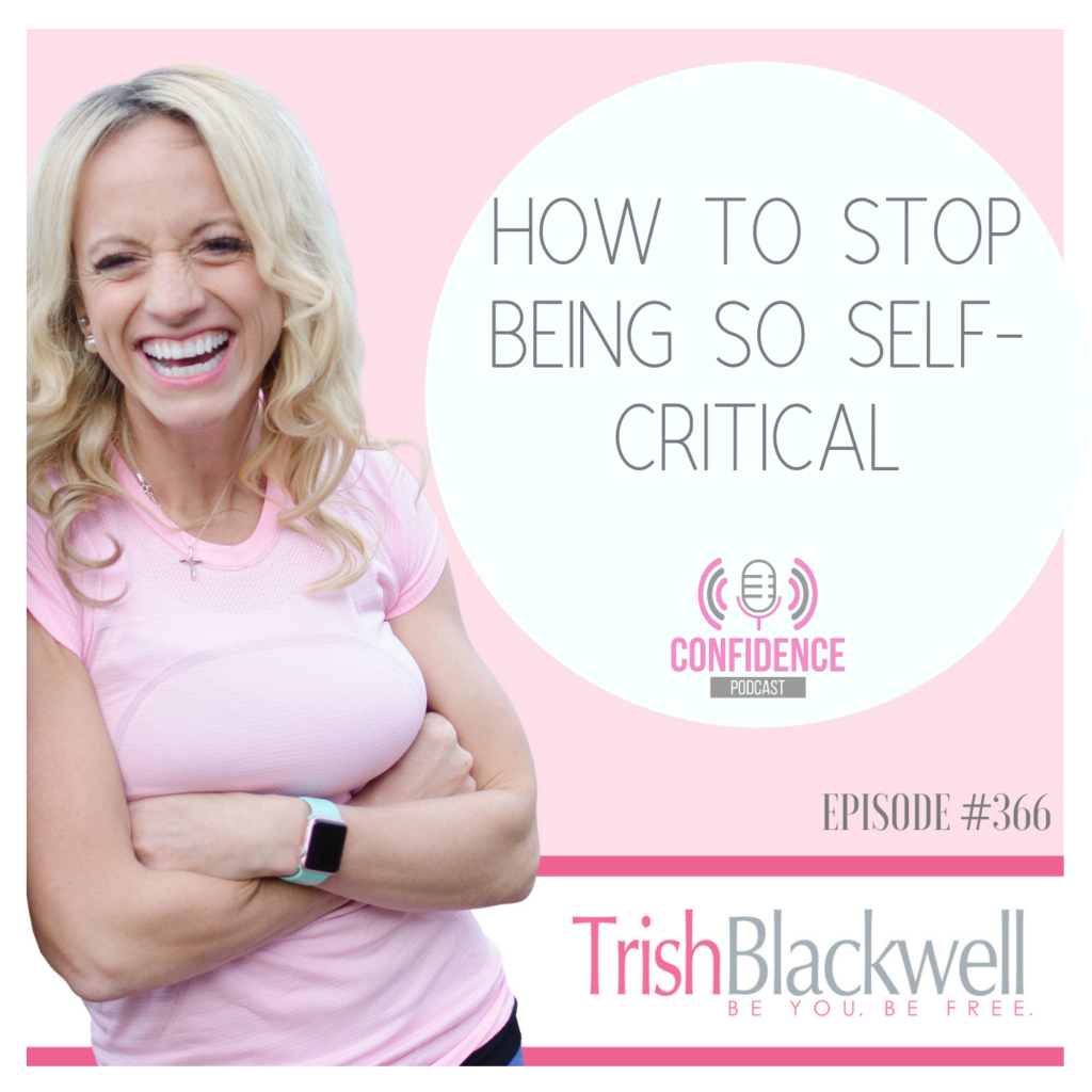 how to stop being so self critical