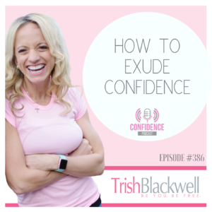 how to exude confidence