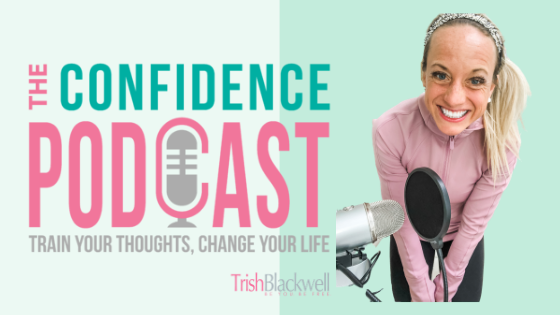 confidence podcast
