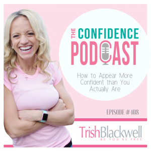 how to appear more confident quotes