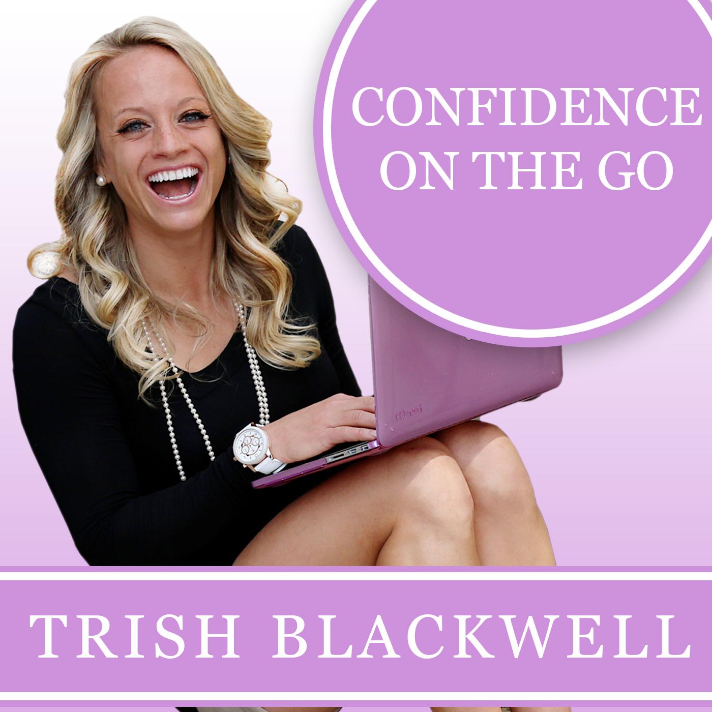 Confidence Podcast – Trish Blackwell
